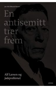 En antisemitt trer frem