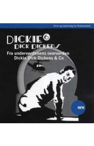 Dickie Dick Dickens 6
