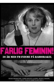 Farlig feminin!