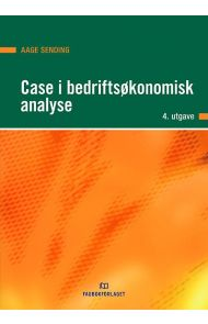 Case i bedriftsøkonomisk analyse