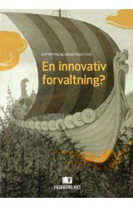 En innovativ forvaltning?