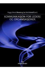 Kommunikasjon for ledere og organisasjoner