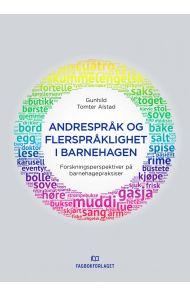 Andrespråk og flerspråklighet i barnehagen