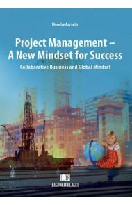 Project management - a new mindset for success