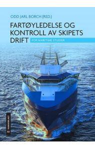 Fartøyledelse og kontroll av skipets drift