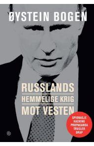 Russlands hemmelige krig mot Vesten