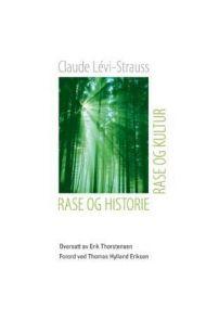Rase og historie ; Rase og kultur