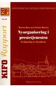 Nyorganisering i prestetjenesten
