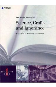 Science, crafts and ignorance