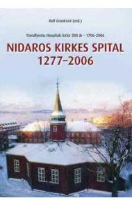 Nidaros kirkes spital 1277-2006