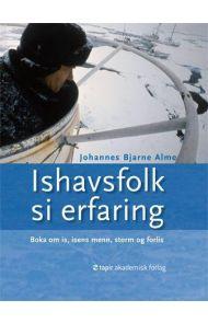 Ishavsfolk si erfaring