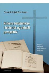 Kirkens bekjennelse i historisk og aktuelt perspektiv
