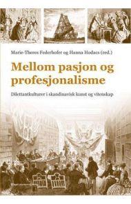 Mellom pasjon og profesjonalisme