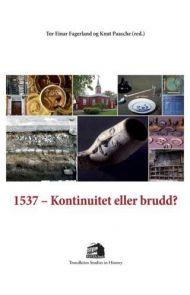 1537 - kontinuitet eller brudd?