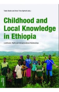 Childhood and local knowledge in Ethiopia