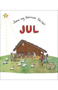 Sara og farmor feirer jul