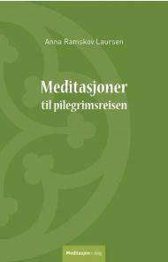 Meditasjoner til pilegrimsreisen