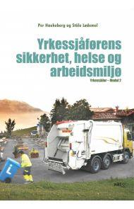 Yrkessjåførens sikkerhet, helse og arbeidsmiljø