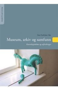 Museum, arkiv og samfunn