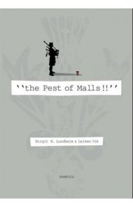 The pest of malls!!