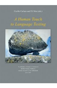 A human touch to language testing