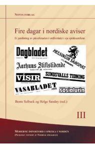 Fire dagar i nordiske aviser
