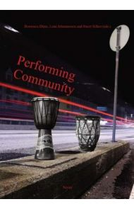Performing community