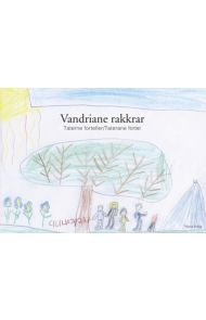 Vandriane rakkrar = taterne forteller = taterane fortel