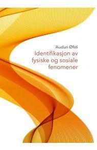 Identifikasjon av fysiske og sosiale fenomener