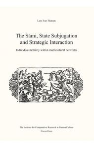 The Sámi, state subjugation and strategic interaction