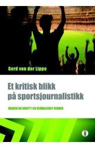 Et kritisk blikk på sportsjournalistikk