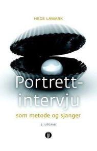 Portrettintervju som metode og sjanger