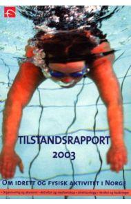 Tilstandsrapport 2003