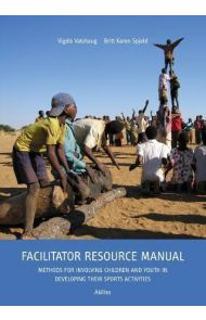 Facilitator resource manual