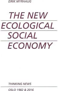 The new ecological social economy