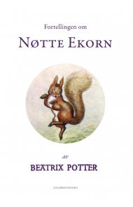 Fortellingen om Nøtte Ekorn