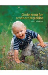 Gode knep for småbarnsforeldre