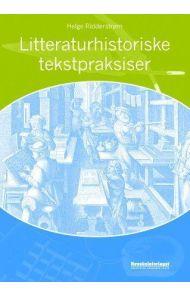 Litteraturhistoriske tekstpraksiser