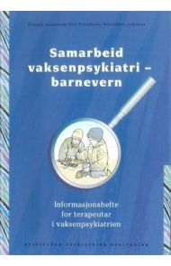 Samarbeid vaksenpsykiatri - barnevern