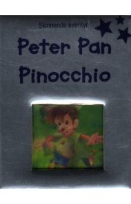 Peter Pan ; Pinocchio