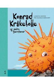 Konrad Kråkebolle og andre fjærefantar
