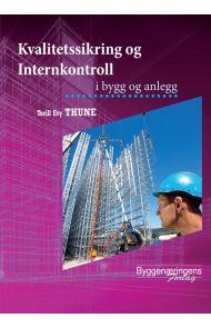 Kvalitetssikring og internkontroll i bygg og anlegg