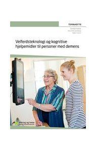 Velferdsteknologi og kognitive hjelpemidler til personer med demens