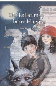 Dei kallar meg berre Hugo