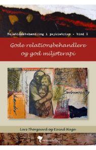 Gode relationsbehandlere og god miljøterapi