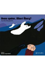 Hvem spøker, Albert Åberg?
