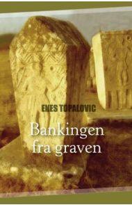 Bankingen fra graven