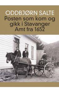 Posten som kom og gikk i Stavanger amt fra 1652