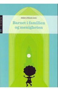 Barnet i familien og menigheten