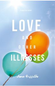 Love and other illnesses